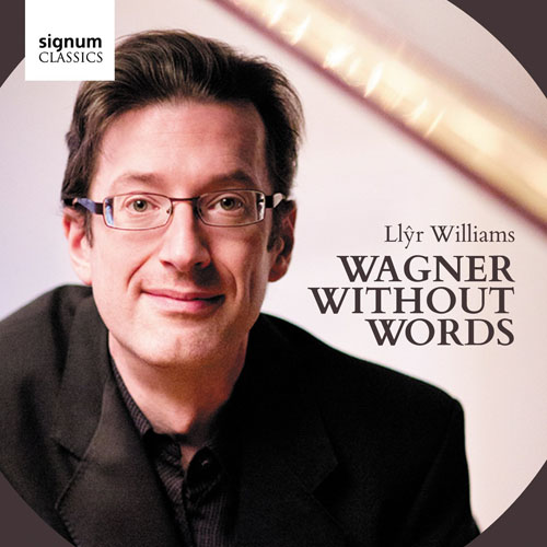Williams, Llyr - Wagner - Signum